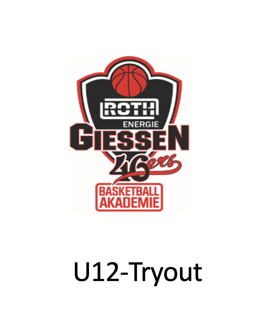 Try Out Basketball-Akademie GIESSEN 46ers